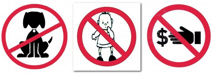 Pas de chiens, de patins à roulettes ni d'enfants…
